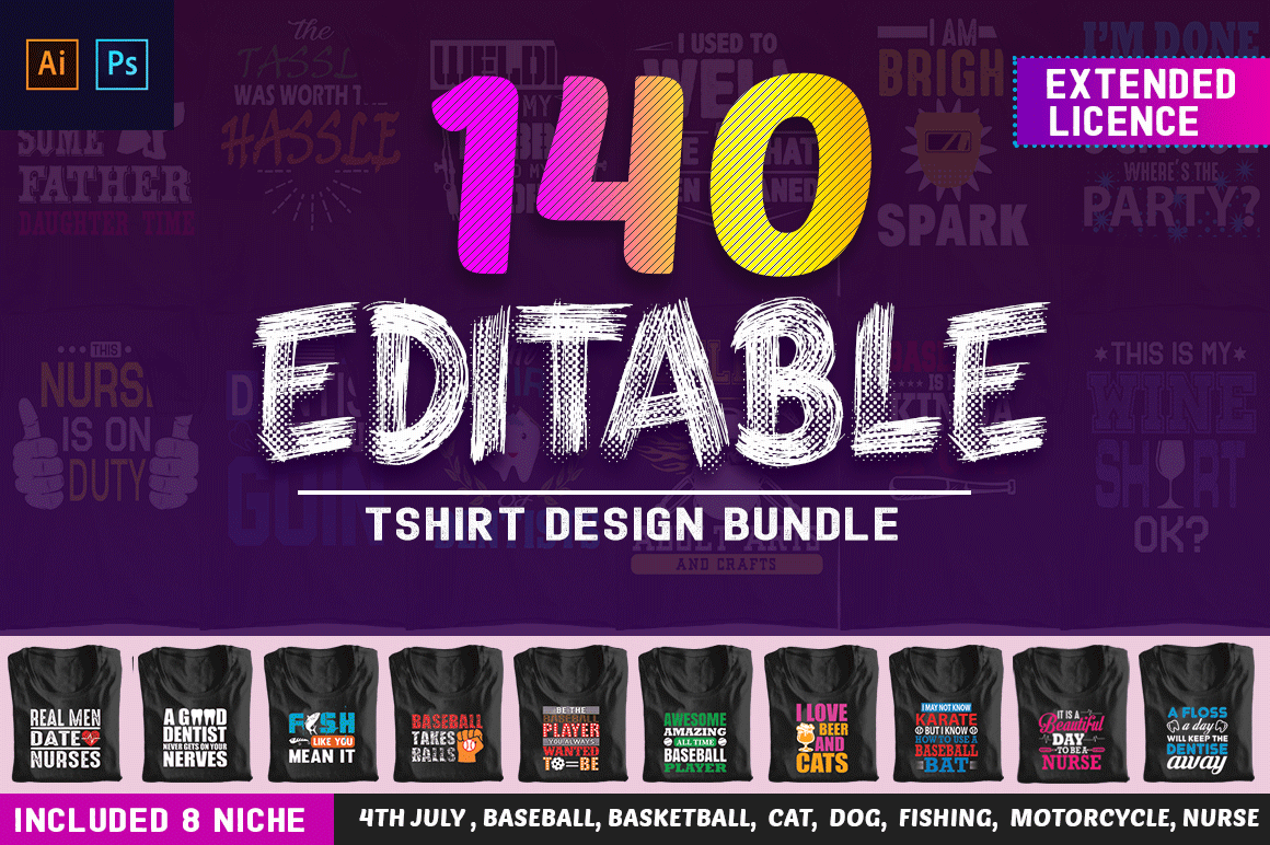 140 Fabulous, Print Ready Editable T-Shirt Designs!