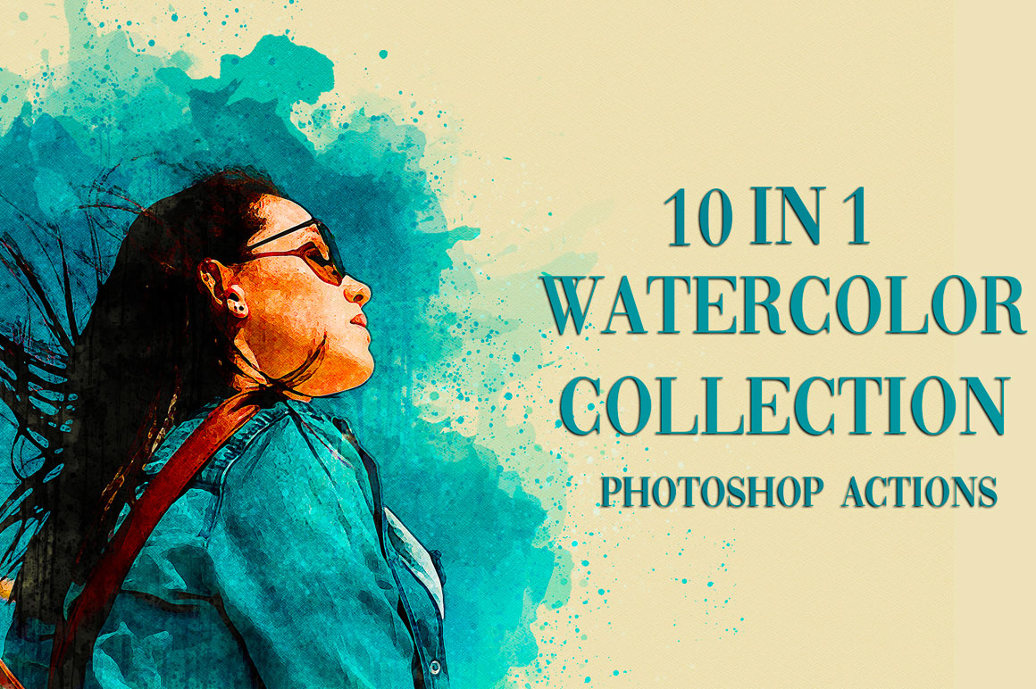 10 in 1 Watercolor Collection Bundle - Photoshop Actions