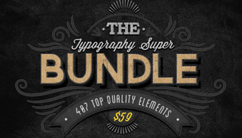 The Typography Super Bundle: 407 Top Quality Items & Huge Bonus - Just $59