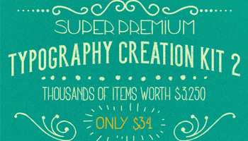 Super Premium Typography Creation Kit worth $7,285 – Only $34