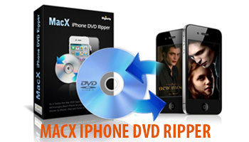 MacX iPhone DVD Ripper - Rip DVD to MP4 and Apple Device in 5 Minutes- Only $12