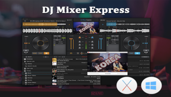 DJ Mixer Express  - Easy DJ Mixing Software for Win & Mac