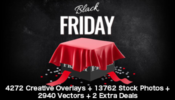 Black Friday Mega Bundle: 4272 Creative Overlays + 13762 Stock Photos + 2940 Vectors + 2 Bonuses