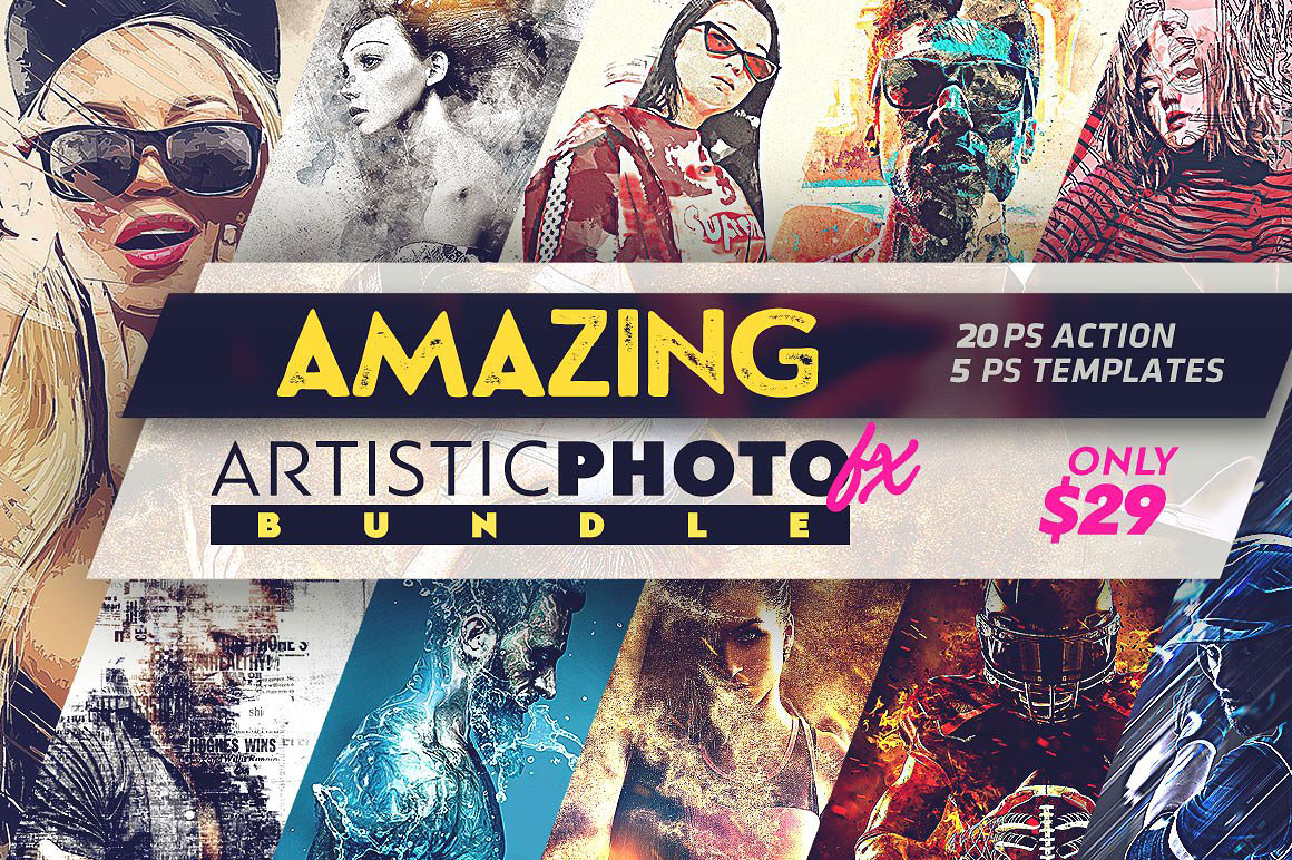Amazing Artistic Photo Fx - 20 amazing Photoshop actions & 5 unique PSD templates!