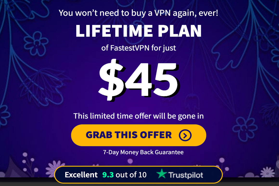 Lifetime Plan of FastestVPN at 97% Discount