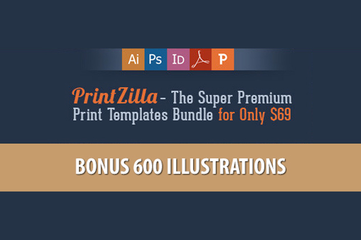 PrintZilla - Super Premium Print Templates Bundle + Bonus 600 Illustrations