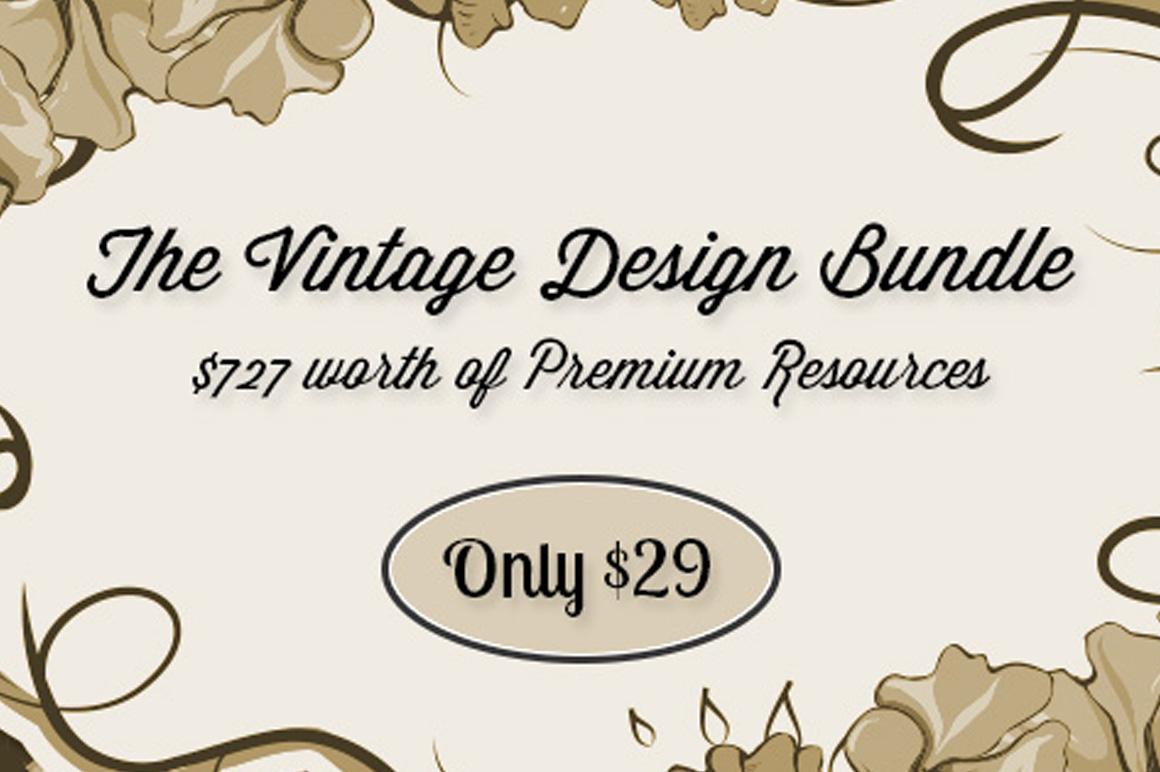 The Vintage Design Bundle - $727 worth of Premium Resources Only $29