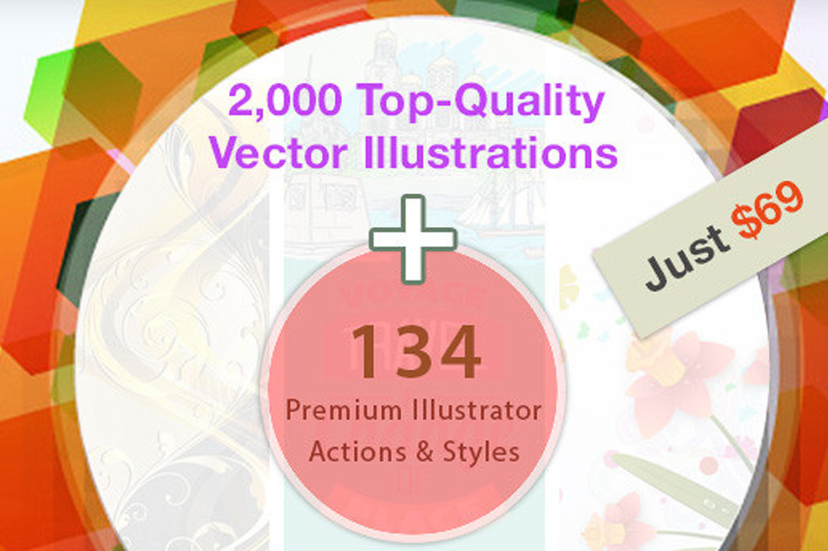 2,000+ Top-Quality Illustrations & 134 Illustrator Actions – Only $69