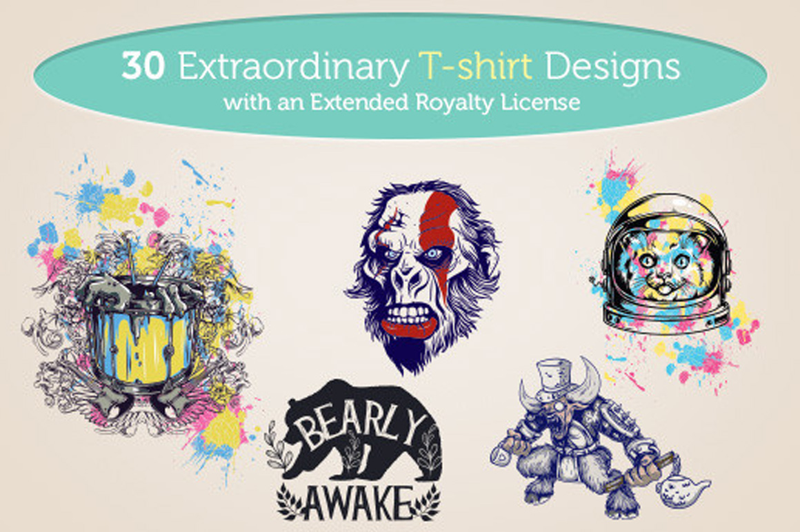 Get 30 Extraordinary T-shirt Designs with an Extended Royalty License for Only $28