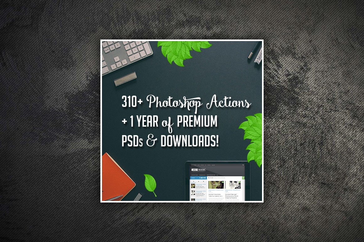 Lorelei Web Design Bundle: 310 Photoshop Actions + 1 Year of Premium Resources