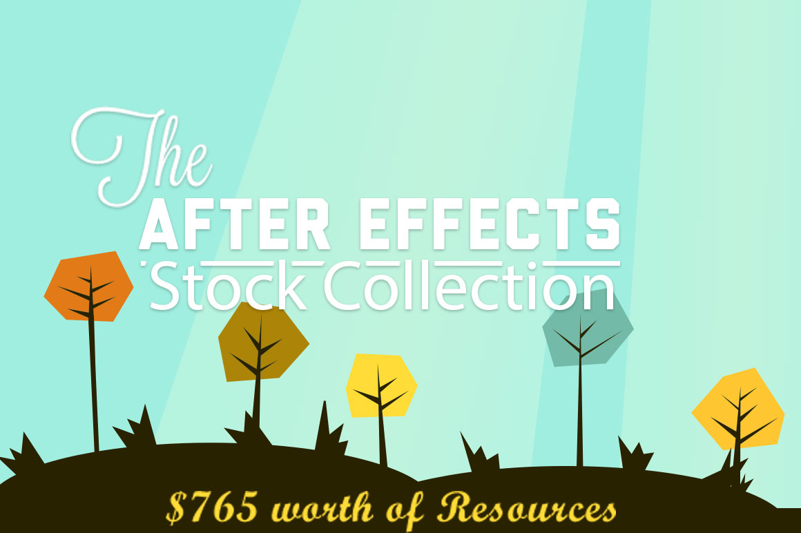 The After Effects Stock Collection: $765 worth of Resources with an Extended License + Bonus