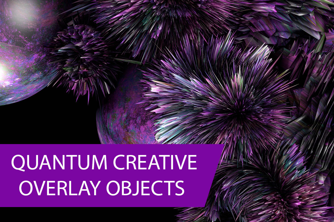 Quantum creative overlay objects - only $21